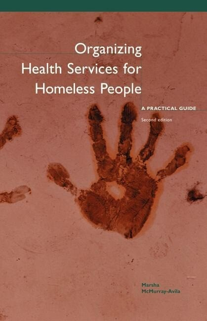 Organizing Health Services for Homeless People: A Practical Guide (Second Edition) als Taschenbuch
