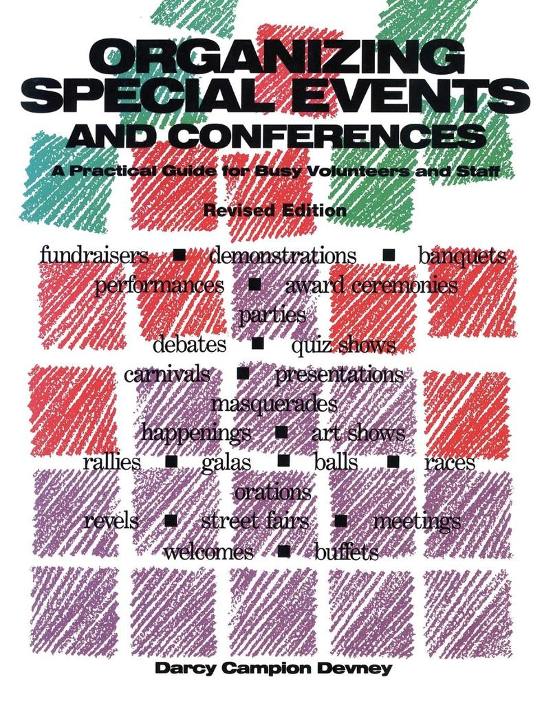 Organizing Special Events and Conferences: A Practical Guide for Busy Volunteers and Staff als Taschenbuch