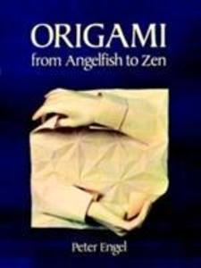 Origami from Angelfish to Zen als Taschenbuch