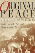 Original Peace: Restoring God's Creation als Taschenbuch