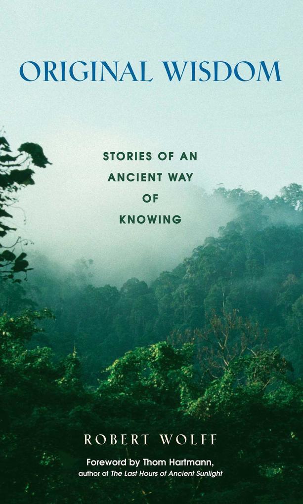Original Wisdom: Stories of an Ancient Way of Knowing als Taschenbuch