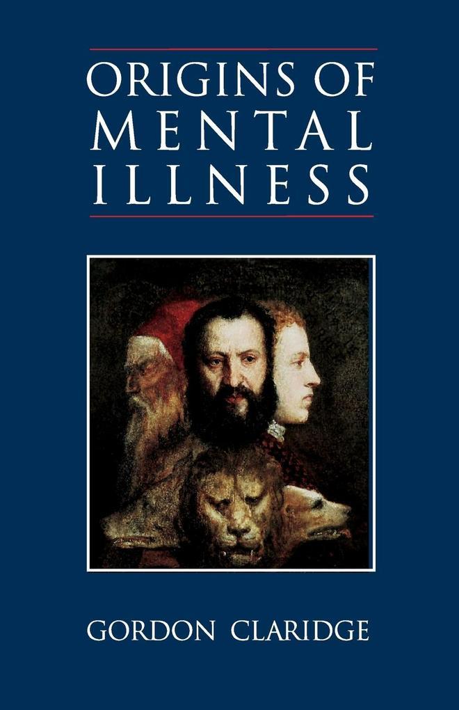 Origins of Mental Illness als Taschenbuch