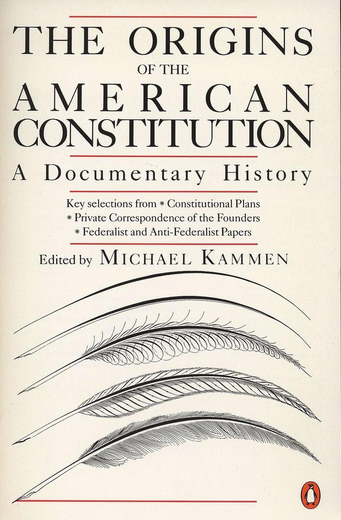 The Origins of the American Constitution: A Documentary History als Taschenbuch