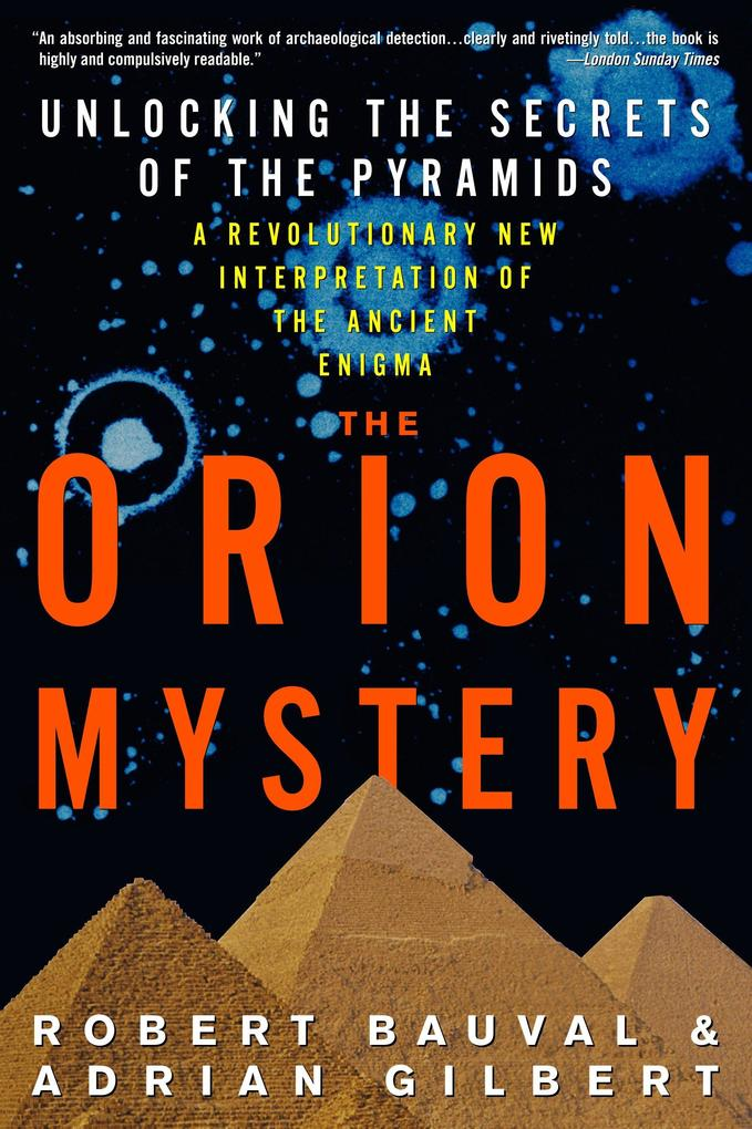 The Orion Mystery: Unlocking the Secrets of the Pyramids als Taschenbuch