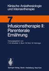Infusionstherapie II Parenterale Ernährung