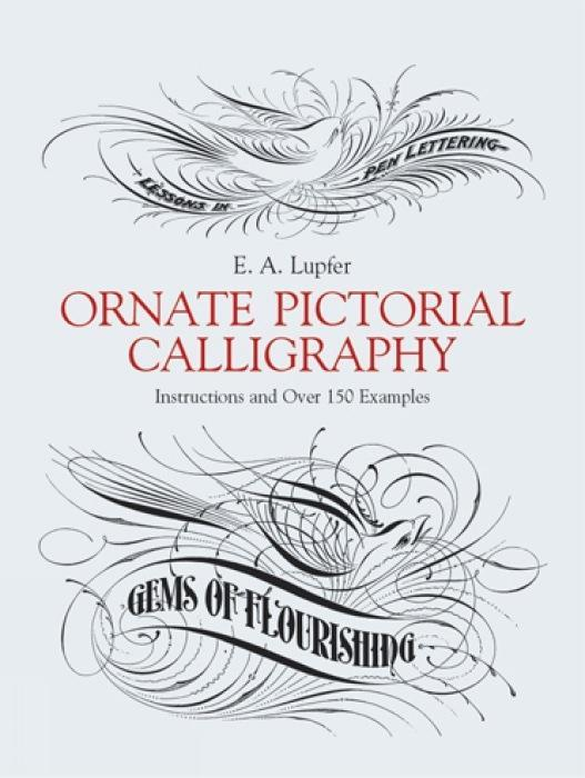Ornate Pictorial Calligraphy: Instructions and Over 150 Examples als Taschenbuch
