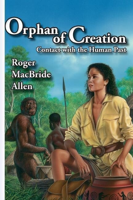 Orphan of Creation: Contact with the Human Past als Taschenbuch