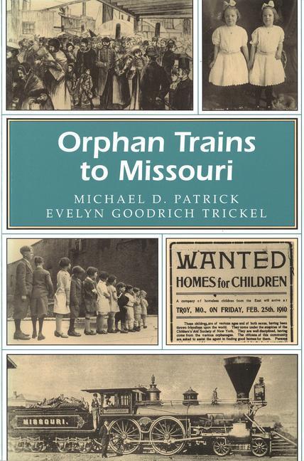Orphan Trains to Missouri als Taschenbuch