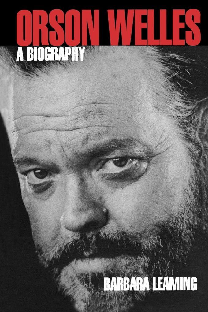 Orson Welles: A Biography als Taschenbuch