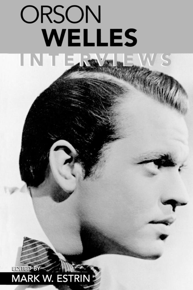 Orson Welles: Interviews als Taschenbuch