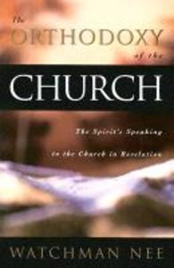 Orthodoxy of the Church: als Taschenbuch