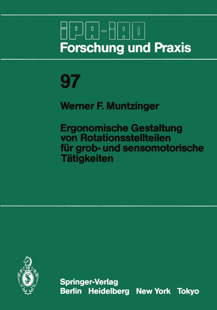 Ergonomische Gestaltung von Rotationsstellteilen für grob- und sensomotorische Tätigkeiten als Buch