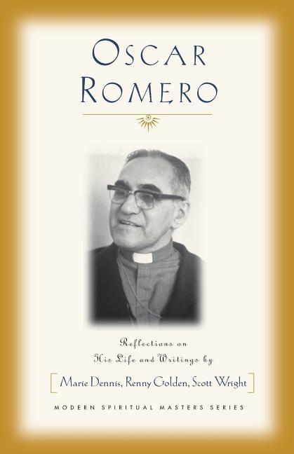 Oscar Romero: Reflections on His Life and Writings als Taschenbuch
