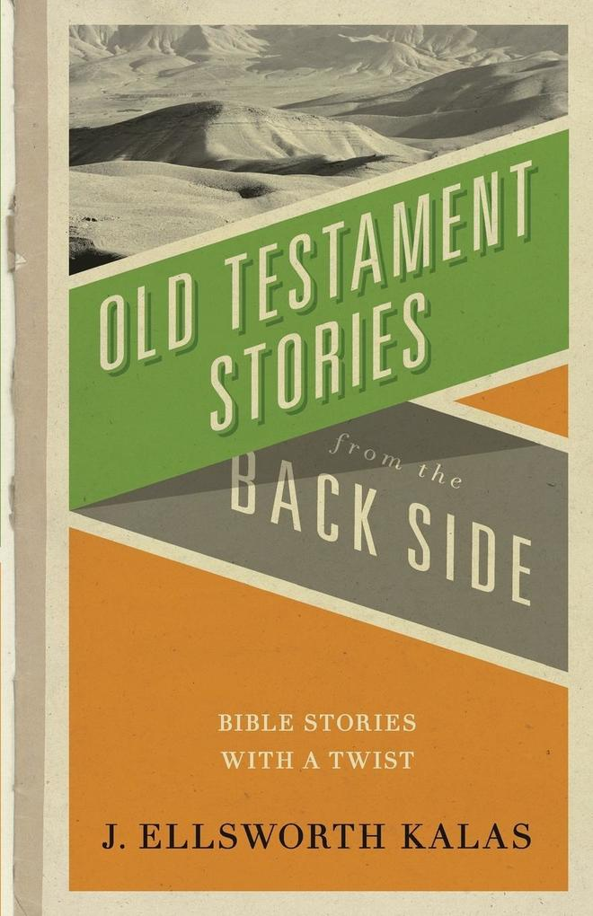 Old Testament Stories from the Back Side als Taschenbuch