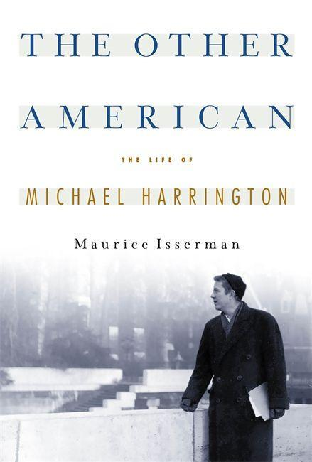 The Other American the Life of Michael Harrington als Taschenbuch
