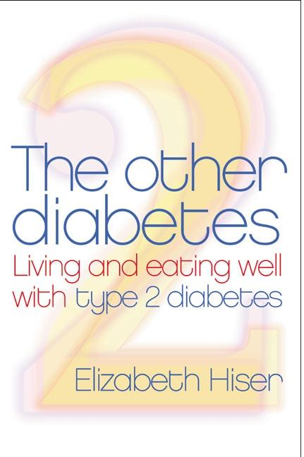 The Other Diabetes: Living and Eating Well with Type 2 Diabetes als Taschenbuch