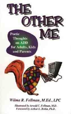 The Other Me: Poetic Thoughts on Add for Adults, Kids, and Parents als Taschenbuch