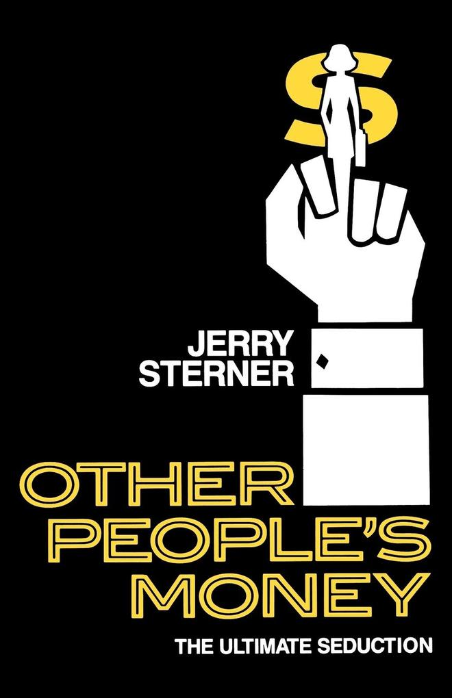 Other People's Money: The Ultimate Seduction als Taschenbuch
