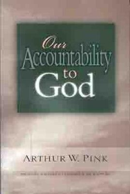 Our Accountability to God als Taschenbuch