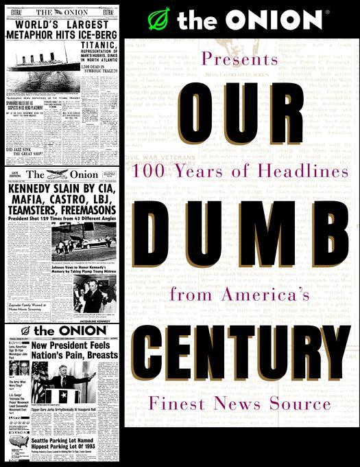 Our Dumb Century als Taschenbuch