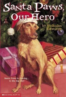 Santa Paws #5: Santa Paws, Our Hero als Taschenbuch