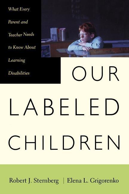 Our Labeled Children: What Every Parent and Teacher Needs to Know about Learning Disabilities als Taschenbuch