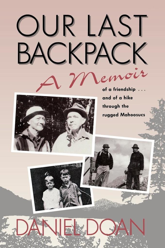 Our Last Backpack: A Memoir als Taschenbuch