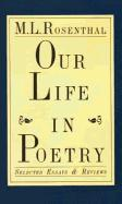 Our Life in Poetry: Selected Essays and Reviews als Buch