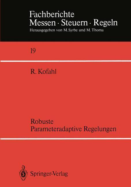 Robuste Parameteradaptive Regelungen als Buch