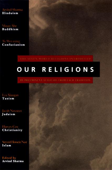 Our Religions: The Seven World Religions Introduced by Preeminent Scholars from Each Tradition als Taschenbuch