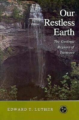 Our Restless Earth: Geologic Regions Tennessee als Taschenbuch