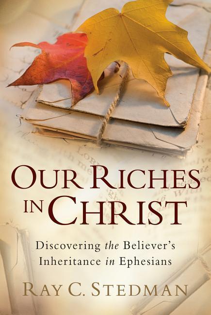 Our Riches in Christ als Taschenbuch