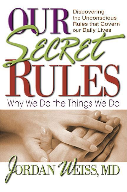 Our Secret Rules: Why We Do the Things We Do als Taschenbuch