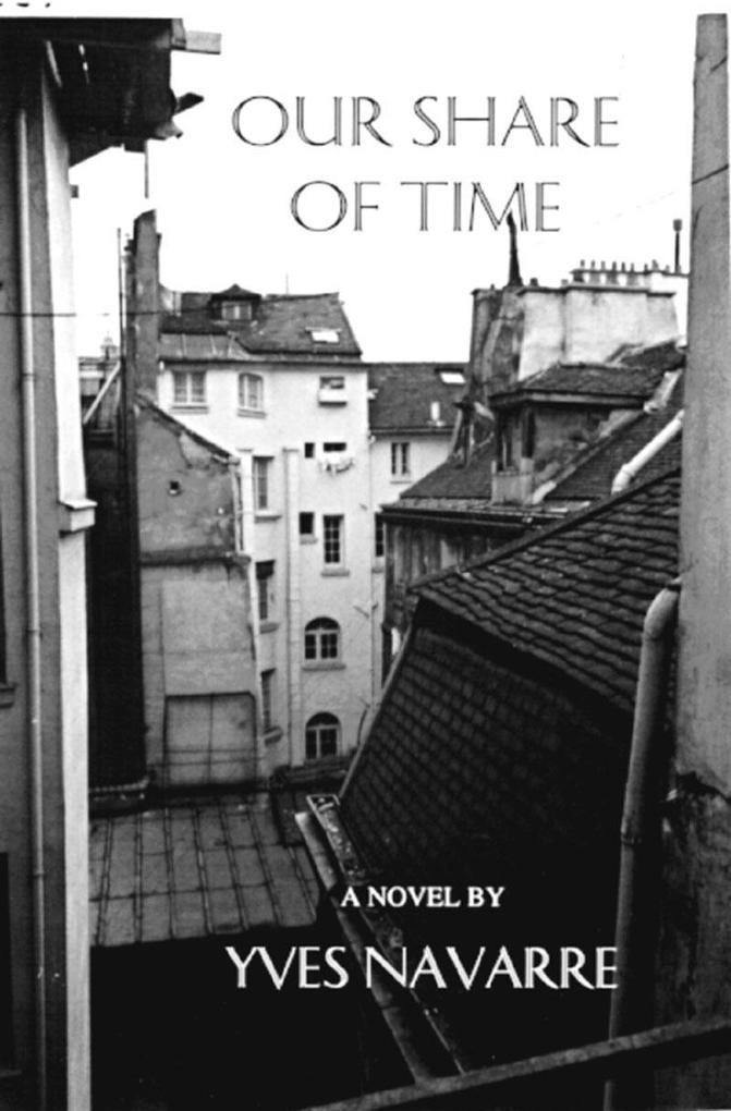 Our Share of Time als Taschenbuch