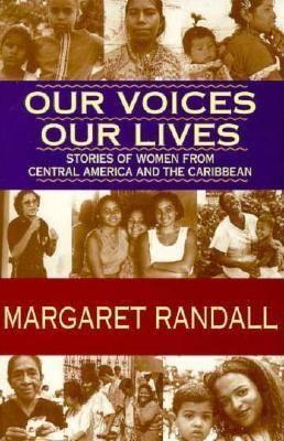 Our Voices, Our Lives: Stories of Women from Central America & the Caribbean als Taschenbuch