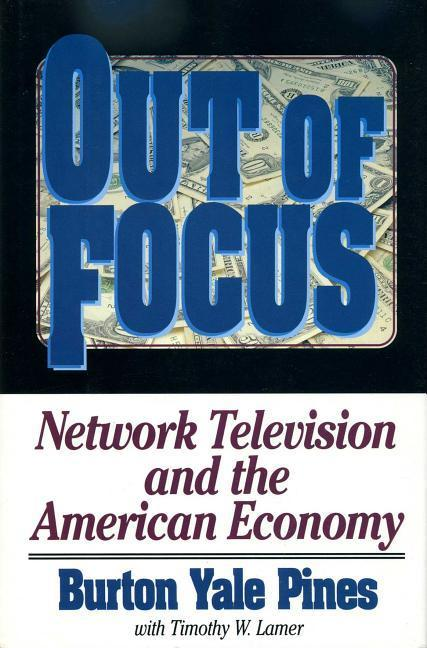 Out of Focus: Network Television and the American Economy als Buch