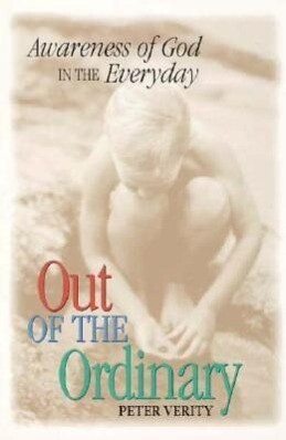 Out of the Ordinary: Awareness of God in the Everyday als Taschenbuch