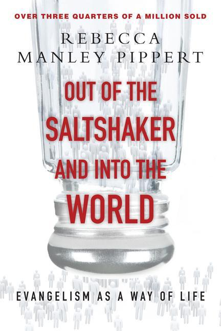 Out of the Saltshaker & Into the World: Evangelism as a Way of Life als Taschenbuch