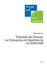 Potentiale der Osmose zur Erzeugung und Speicherung von Elektrizität