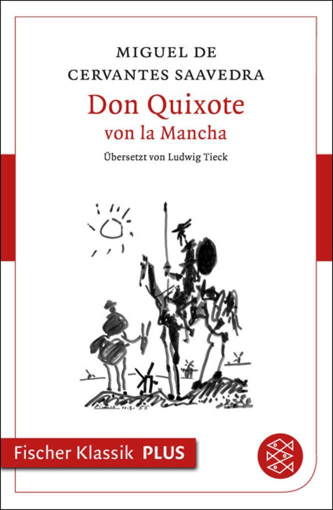 Don Quixote von la Mancha als eBook von Miguel Cervantes Saavedra