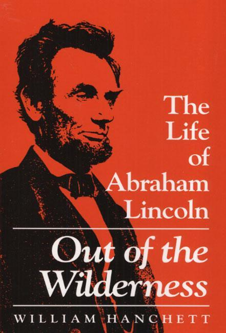 Out of the Wilderness: The Life of Abraham Lincoln als Taschenbuch