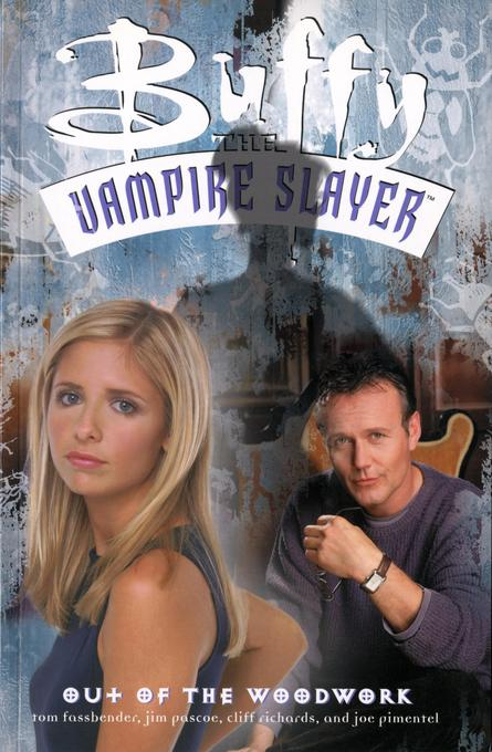 Buffy The Vampire Slayer: Out Of The Woodwork als Taschenbuch
