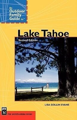 An Outdoor Family Guide to Lake Tahoe als Taschenbuch