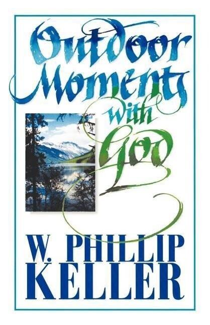 Outdoor Moments with God als Taschenbuch