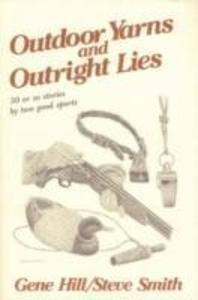 Outdoor Yarns and Outright Lies als Buch
