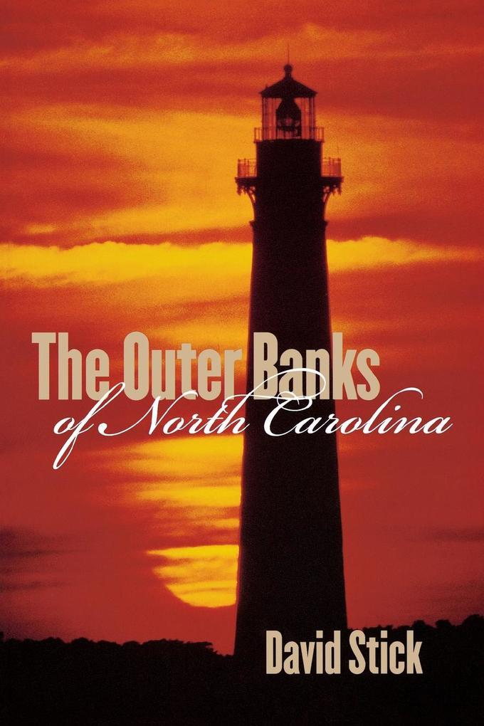 The Outer Banks of North Carolina, 1584-1958 als Taschenbuch