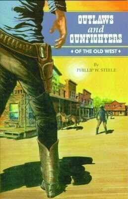 Outlaws and Gunfighters of the Old West als Taschenbuch