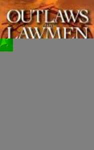 Outlaws and Lawmen of the West Vol 1 als Taschenbuch