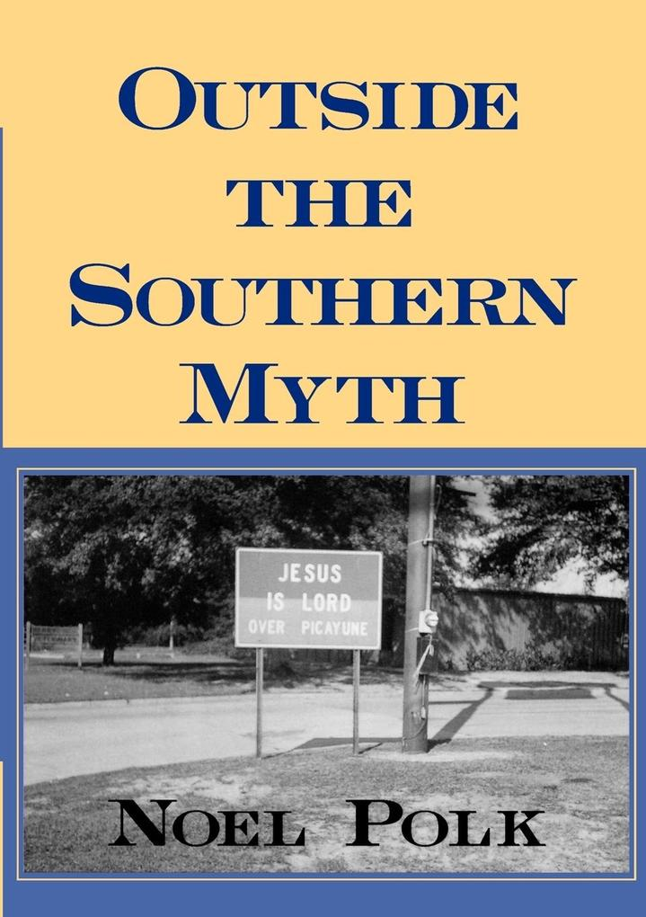 Outside the Southern Myth als Taschenbuch