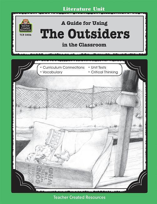 A Guide for Using the Outsiders in the Classroom als Taschenbuch